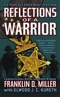 Reflections of a Warrior - Elwood J.C. Kureth