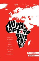 No Place Left to Bury the Dead - Nicole Itano