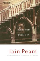The Immaculate Deception - Iain Pears