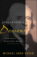 Jefferson's Demons - Michael Knox Beran