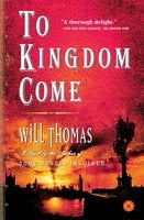 To Kingdom Come - Will Thomas
