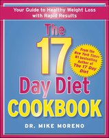 The 17 Day Diet Cookbook - Dr. Mike Moreno