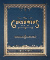 The Gershwins and Me - Michael Feinstein