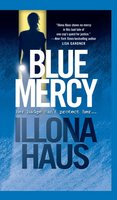 Blue Mercy - Illona Haus