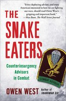The Snake Eaters - Owen West