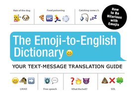 The Emoji-To-English Dictionary - Adams Media