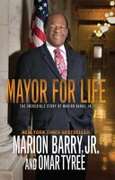 Mayor for Life - Marion Barry