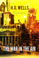 The War In The Air - H. G. Wells