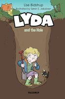 Lyda #3: Lyda and the Hole - Lise Bidstrup