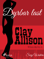 Dyrbar last - Clay Allison, William Marvin Jr