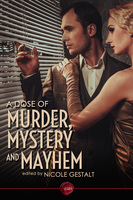 A Dose of Murder, Mystery and Mayhem - Various Authors