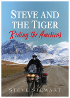 Steve and the Tiger Riding the Americas - Steve Stewart