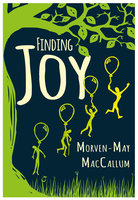 Finding Joy - Morven-May MacCallum