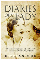 Dairies of a Lady - Gillian Cox