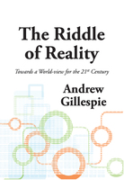 The Riddle of Reality - Andrew Gillespie