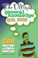 The Ultimate General Knowledge Quiz Book - Kevin Snelgrove