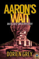 Aaron's Wait - Dorien Grey