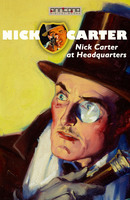 Nick Carter at Headquarters - John R. Coryell