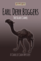 The Black Camel - Earl Derr Biggers