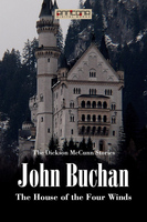 The House of the Four Winds - John Buchan