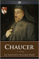 Chaucer - Adolphus William Ward