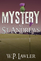 Mystery at St. Andrews - W.P. Lawler