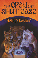 The Open and Shut Case - Harry DeMaio