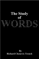 The Study of Words - Richard Chenevix Trench