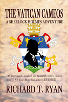 The Vatican Cameos: A Sherlock Holmes Adventure - Richard T. Ryan