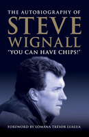 You Can Have Chips - Steve Wignall