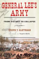 General Lee's Army - Joseph Glatthaar