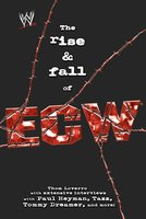 The Rise & Fall of ECW - Thom Loverro
