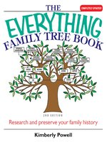 The Everything Family Tree Book - Kimberly Powell