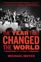 The Year that Changed the World - Michael Meyer