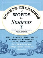 Roget's Thesaurus of Words for Students - David Olsen,Michelle Bevilaqua,Justin Cord Hayes,Burton Jay Nadler