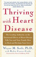 Thriving With Heart Disease - Wayne Sotile
