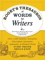 Roget's Thesaurus of Words for Writers - Robert W. Bly,David Olsen,Michelle Bevilaqua,Justin Cord Hayes