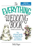 The Everything Wedding Book - Shelly Hagen