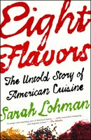 Eight Flavors - Sarah Lohman