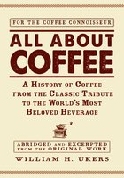 All about Coffee - William H Ukers