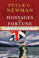 Hostages to Fortune - Peter C Newman