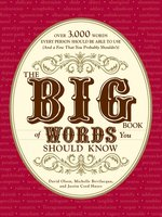 The Big Book of Words You Should Know - David Olsen,Justin Cord Hayes,Michelle Bevilacqua