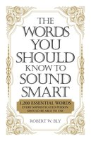 The Words You Should Know to Sound Smart - Bobbi Bly