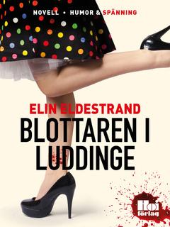 Blottaren i Luddinge - Elin Eldestrand
